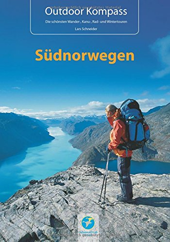 Preisvergleich Produktbild Outdoor Kompass Südnorwegen: Das Reisehandbuch für Aktive