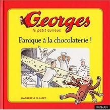 Georges Tome 1 : Panique à la chocolaterie !