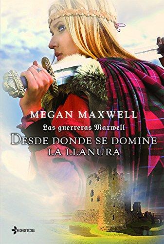 Guerreras 2. Desde Donde Se Domine La Llanura (Las guerreras / Warriors) por Maxwell