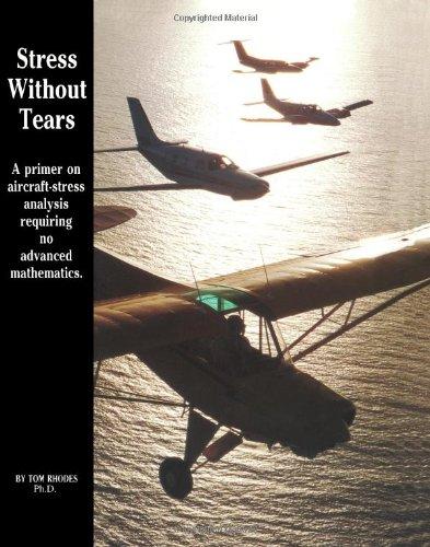 Stress Without Tears: An Aircraft-Stress Primer Requiring No Advanced Mathematics