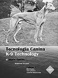 Scarica Libro Tecnologia Canina Vol 1 Questioni tecniche e scientifiche sui cani e sulle razze canine (PDF,EPUB,MOBI) Online Italiano Gratis