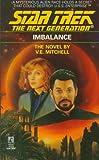 Imbalance (Star Trek Next Generation (Numbered), Band 22)
