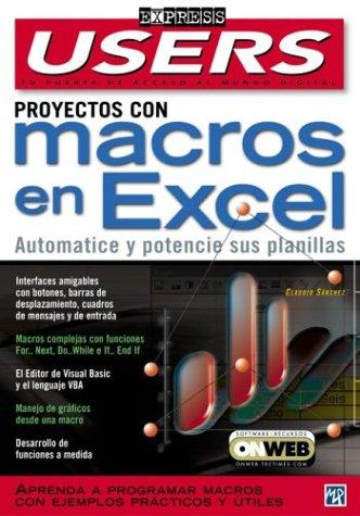 Proyectos Con Macros en Excel (Users Express, 16) por Claudio Sanchez