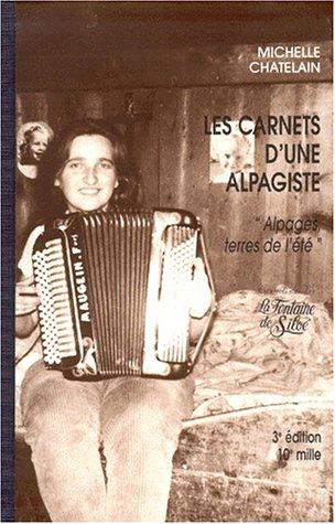 Les carnets d'une alpagiste : Alpages, terres de l'été