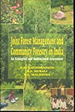 Joint Forest Management and Community Forestry in India