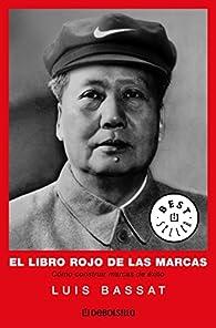El libro rojo de las marcas par Luis Bassat