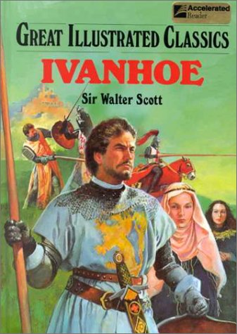 Ivanhoe (Great Illustrated Classics) por Walter, Sir Scott