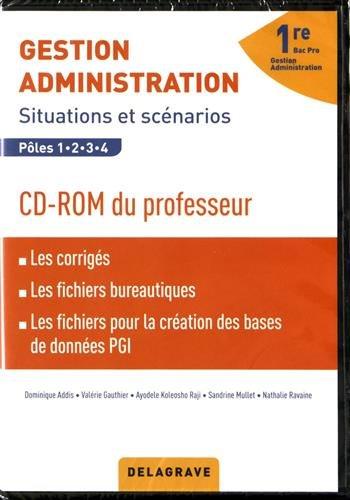 Gestion administration 1ere bac pro GA : Livre du professeur (1Cédérom)