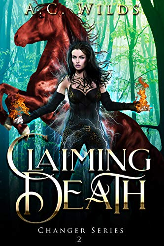 Claiming Death: A Reverse Harem Novel (Changer Series Book 2) (English Edition)