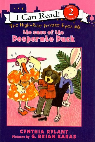 The Case of the Desperate Duck (High-Rise Private Eyes (Prebound))
