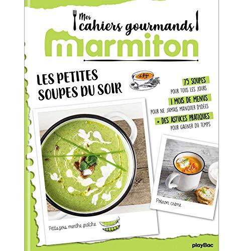 Marmiton Cahier gourmand Soupes par  (Broché - Jan 16, 2019)