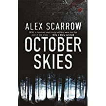 October Skies by Alex Scarrow (2008-08-21)