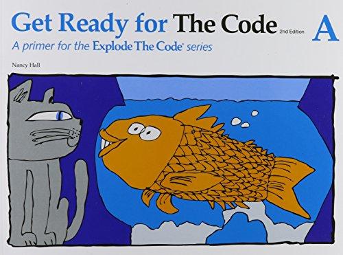 Get Ready for the Code A (Explode the Code) por Nancy Hall