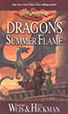 Dragons of Summer Flame by Weis, Margaret, Hickman, Tracy (2002) Mass Market Paperback