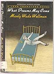 What Dreams May Come (Doubleday Science Fiction)