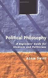 Political Philosophy: A Beginner's Guide for Students and Politicians