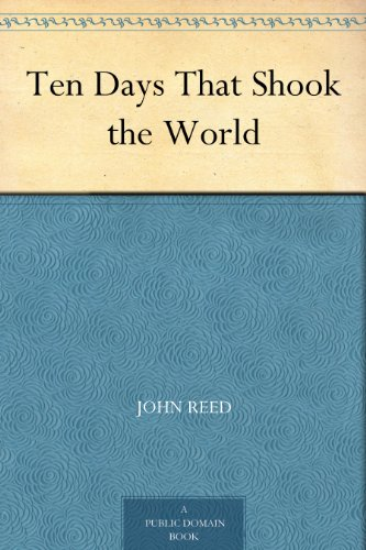 free kindle book Ten Days That Shook the World
