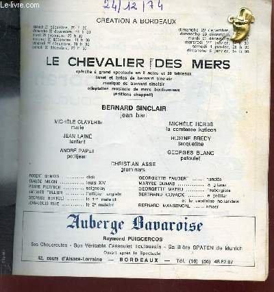 PROGRAMME DU GRAND THEATRE DE BORDEAUX - LE CHEVALIER DES MERS - 24-12-1974 etc...