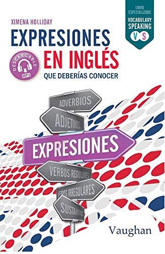 Expresiones en inglés que deberías conocer. eBook: Hollyday ...