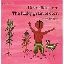 The Lucky Grain of Corn (Dual Language) by Veronique Tadjo (2000-01-01)