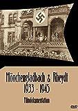 Mönchengladbach & Rheydt 1933-1945 [Alemania] [DVD]