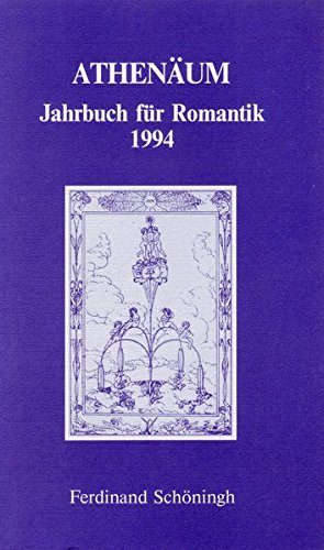 Athenäum, Jahrbuch für Romantik, 1994