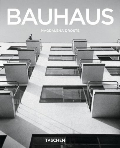 The Bauhaus: 1919-1933: Reform and Avant-Garde (Basic Art Series) New Edition by Droste, Magdalena published by Taschen (2006)
