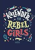 Kalender für Rebel Girls - Elena Favilli, Francesca Cavallo