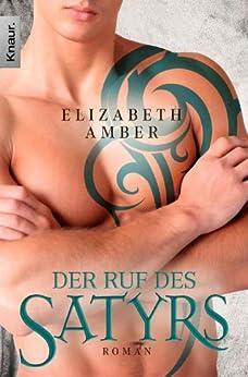 Der Ruf des Satyrs: Roman (Satyr Brüder) (German Edition) by [Amber, Elizabeth]