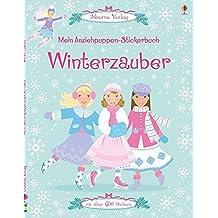 Mein Anziehpuppen-Stickerbuch: Winterzauber: Usborne zum Mitmachen