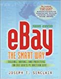 eBay The Smart Way: Selling, Buying, and Profiting on the Web's No1 Auction Site