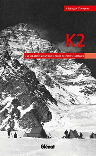 K2: Une grande montagne pour de petits hommes