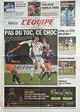EQUIPE (L') [No 20329] du 07/03/2010 - FOOT / BORDEAUX - MONTPELLIER - MARSEILLE - LE PSG - LYON - PARIS-NICE / CONTADOR LANCE SA SAISON - TOP 14 / TOULOUSE HUMILIE PARIS - COUPE DAVIS / LLODRA ET JULIEN BENNETEAU