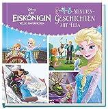 Disney Die Eiskönigin: 3-4-5-Minuten-Geschichten mit Elsa (Disney Eiskönigin)