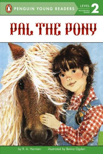 Pal the Pony (Penguin Young Readers. Level 2)