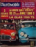 AUTOMOBILE (L') [No 239] du 01/03/1966 - OCCASION - LA 404 - DE DAYTONA AUX ROUTES DU NORD - ACTUALITE SPORTIVE - DS 21 CONTRE BMC 1300 S - LA GLAS 1700 TS....