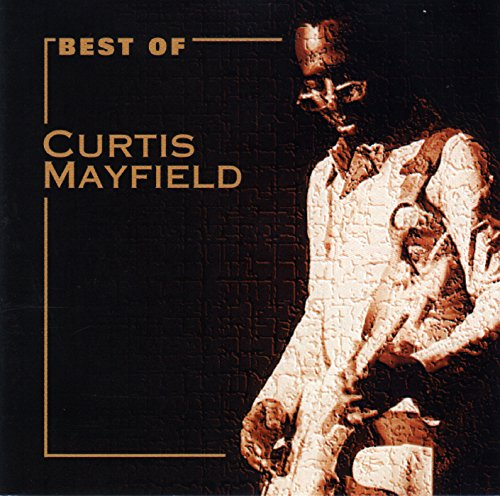 best-of-curtis-mayfield-cnr-music-1995-move-on-up-get-down-we-got-to-have-peace-superfly-freddies-de