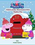 Fröhliche Weihnachten Peppa Pig: Malbuch: 50 Seiten