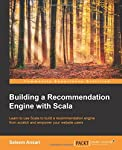 Learn to use Scala to build a recommendation engine from scratch and empower your website users  About This Book  * Learn the basics of a recommendation engine and its application in e-commerce * Discover the tools and machine learning methods requir...