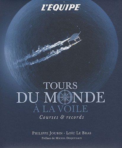 Tours du Monde à la voile - Courses et records