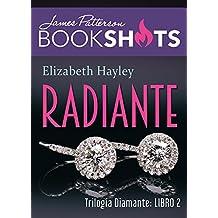 Radiante: Trilogia de Diamante 2 (Trilogía De Diamante)