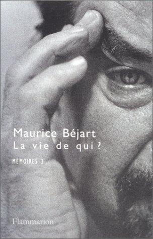 Mémoires, tome 2 : La vie de qui ?
