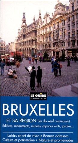 Bruxelles et sa région par Y. Robert