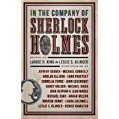 In the Company of Sherlock Holmes: Stories Inspired by the Holmes Canon by Laurie R King (2015-04-24)