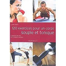 120 exercices pour un corps souple et tonique