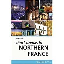 Cadogan Guides Short Breaks Northern France