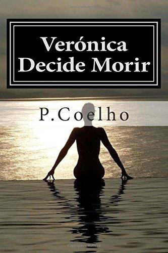 Verónica Decide Morir: Novela sobre la locura