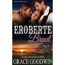 Die eroberte Braut (Bridgewater Ménage)