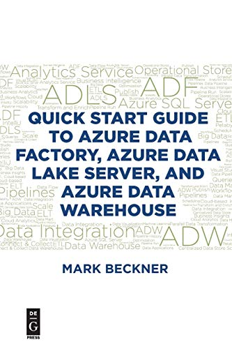 Quick Start Guide to Azure Data Factory, Azure Data Lake Server, and Azure Data Warehouse Boston Server