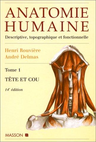 Anatomie humaine, tome 1 : Tête et Cou, 14e édition